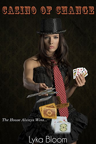 Casino of Change (The Lucky Eye Book 1)