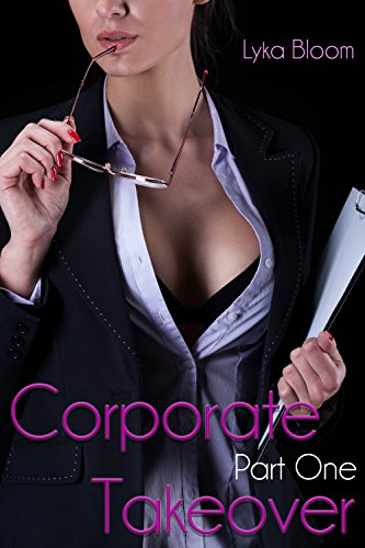 Corporate Takeover: Part One