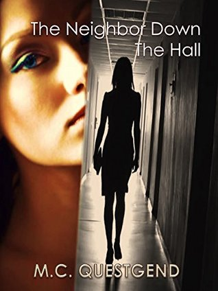 Review: The Neighbor Down the Hall by M.C. Questgend