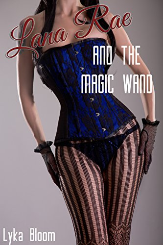 Lana Rae and the Magic Wand