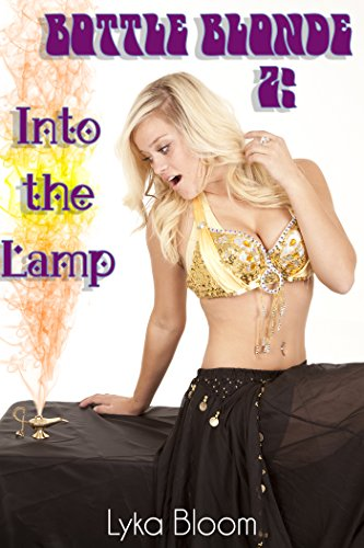 Bottle Blonde 2: Into the Lamp