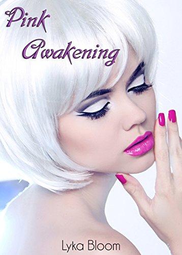 Pink Awakening (The Pink Institute Book 7)