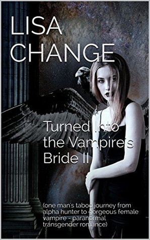 Review: Turned Into the Vampire's Bride 2 by Lisa Change