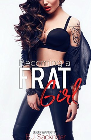 Review: Becoming a Frat Girl by B.J. Sackrider