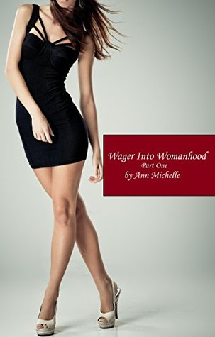 Review: Wager Into Womanhood by Ann Michelle
