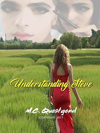 Review: Understanding Steve by M.C. Questgend